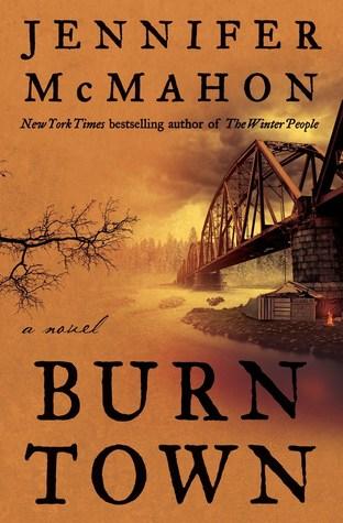 Burntown by Jennifer  McMahon