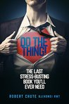 Do the Thing by Robert Chute