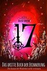 17 - Das dritte Buch der Erinnerung by Rose Snow