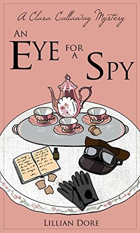 An Eye for a Spy: A Clara Callaway Mystery