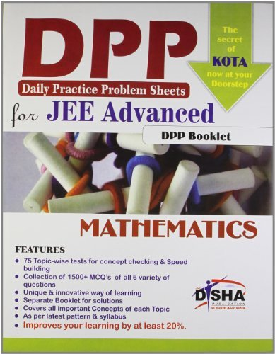 Daily Practice Problem (DPP) Sheets for JEE Advanced Mathematics (Kota's formula to Success) with Solution Booklet
