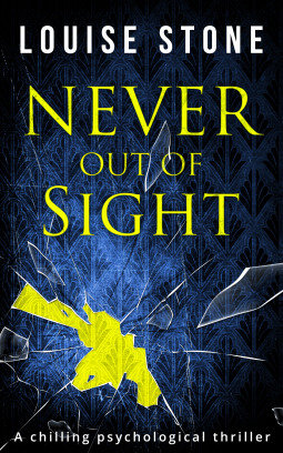 Never Out of Sight by Louise Stone - Born in Africa, lives in England.