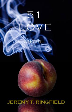 51 Love by Jeremy T. Ringfield