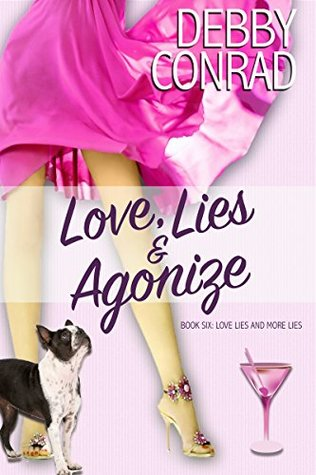 Love, Lies and Agonize (Love, Lies and More Lies #6)