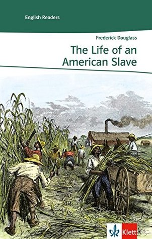 The Life of an American Slave