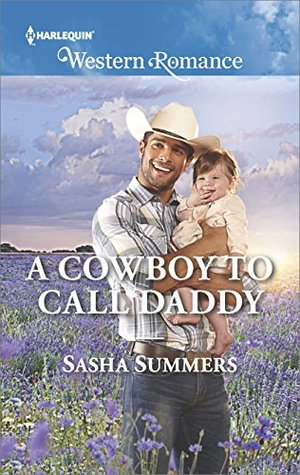 A Cowboy to Call Daddy(The Boones of Texas 4)