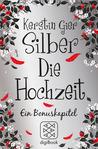 Silber - Die Hochzeit by Kerstin Gier