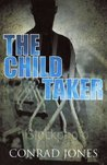 The Child Taker (Detective Alec Ramsay, #1)