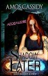 Shadow Eater (Shadowlands #2)