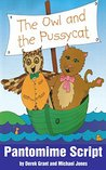 The Owl and the Pussycat (Pantomime Script)