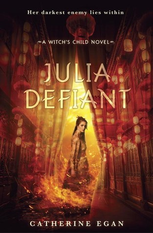 Julia Defiant (Witch's Child, #2)
