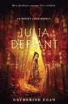 Julia Defiant (Witch's Child, #2)