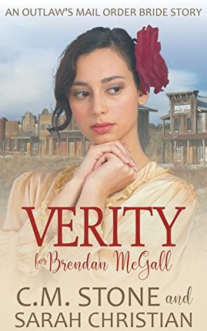 verity-for-brendan-mcgall-an-outlaw-s-mail-order-bride-series-book-3