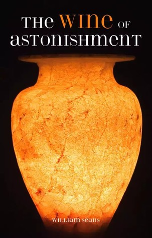 summary of wine of astonishment Astonishment summary & study guide includes detailed chapter summaries and analysis, quotes, character descriptions, themes, and more.