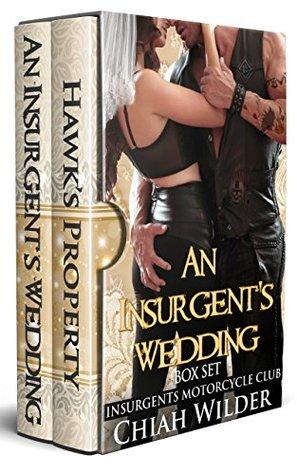 An Insurgent's Wedding - Box Set  (Insurgents MC, #1 & 9)