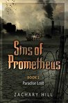 Sins of Prometheus 2: Book 2 - Paradise Lost
