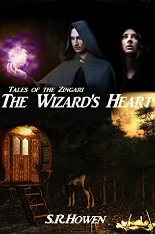 The Wizard's Heart by S. R. Howen