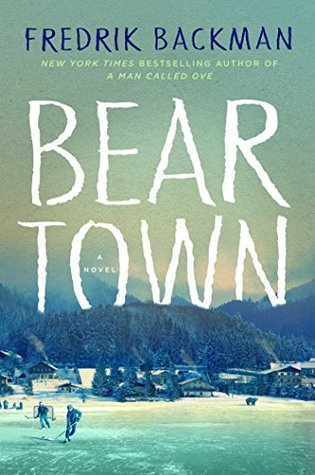 Beartown by Fredrik Backman
