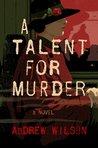 A Talent for Murder (Agatha Christie #1)