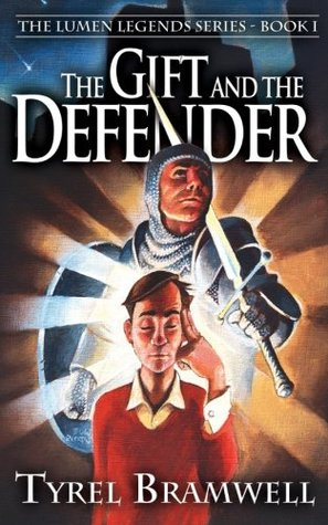 The Gift and the Defender by Tyrel Bramwell
