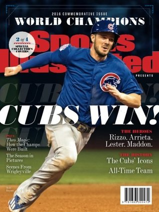 Sports Illustrated Chicago Cubs 2016 World Series Champions Commemorative Issue - Kris Bryant Cover: Cubs Win!
