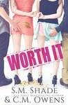 Review: Worth It by S.M. Shade