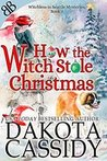 How the Witch Stole Christmas (Witchless in Seattle #5)