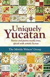 Uniquely Yucatan