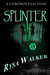 Splinter (The Chronos Files)