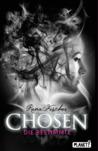 Chosen - Die Bestimmte by Rena Fischer