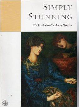 Simply Stunning: The Pre Raphaelite Art Of Dressing