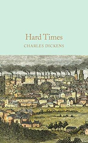 Hard Times (Macmillan Collector's Library Book 52)