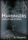 Harbingers & Other Stories