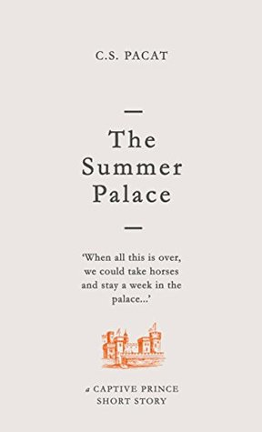 The Summer Palace (Captive Prince Short Stories, #2)