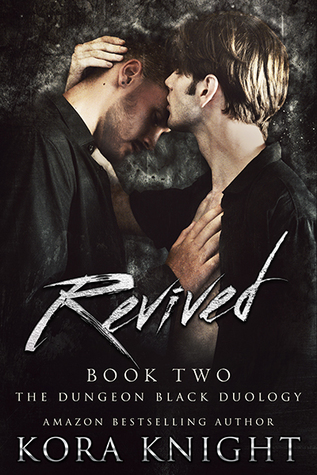 Book Review: Revived (The Dungeon Black Duology #2) by Kora Knight