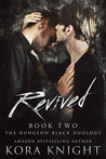 Revived (The Dungeon Black Duology, #2)