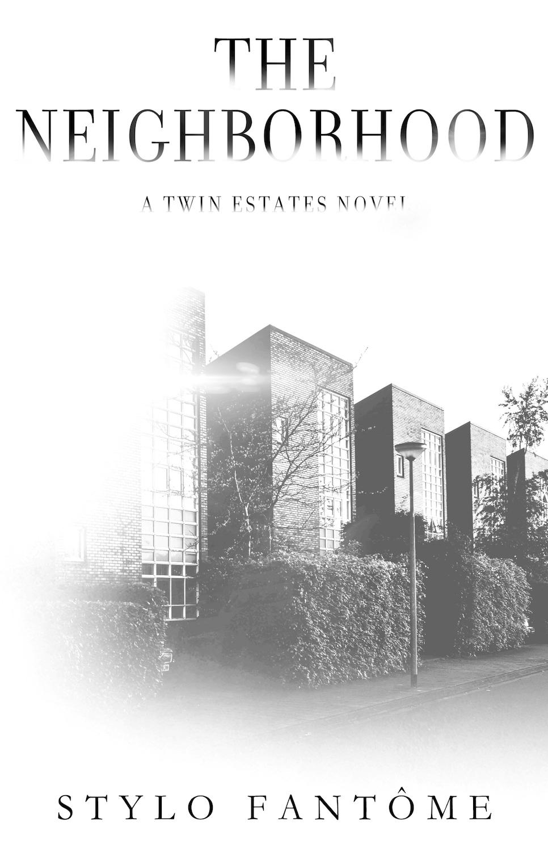 The Neighborhood (Twin Estates, #2)
