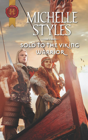 Sold to the Viking Warrior by Michelle Styles