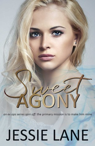 Sweet Agony (Ex Ops #3, Sweet #1)