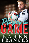 Playing the Game (A Beautiful Game, #1)