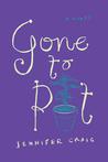 Gone to Pot by Jennifer Craig