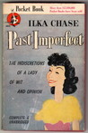 Past Imperfect by Ilka Chase Murray