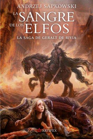 La sangre de los elfos(La saga de Geralt de Rivia, #3)