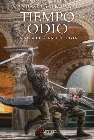 Tiempo de odio (La Saga de Geralt de Rivia, #4)