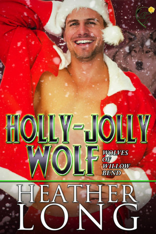 Holly Jolly Wolf (Wolves of Willow Bend, #9.75)