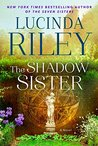 The Shadow Sister (The Seven Sisters #3)