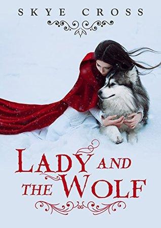 Lady and the Wolf: A Werewolf Shifter Saga EPUB