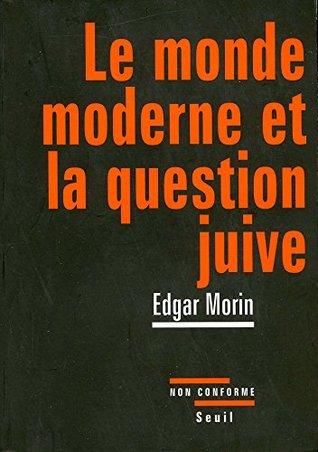 Le Monde moderne et la Question juive (Non conforme)