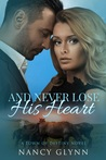 And Never Lose His Heart (Town of Destiny #3)