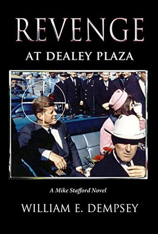 revenge-at-dealey-plaza-mike-stafford-novels-book-4